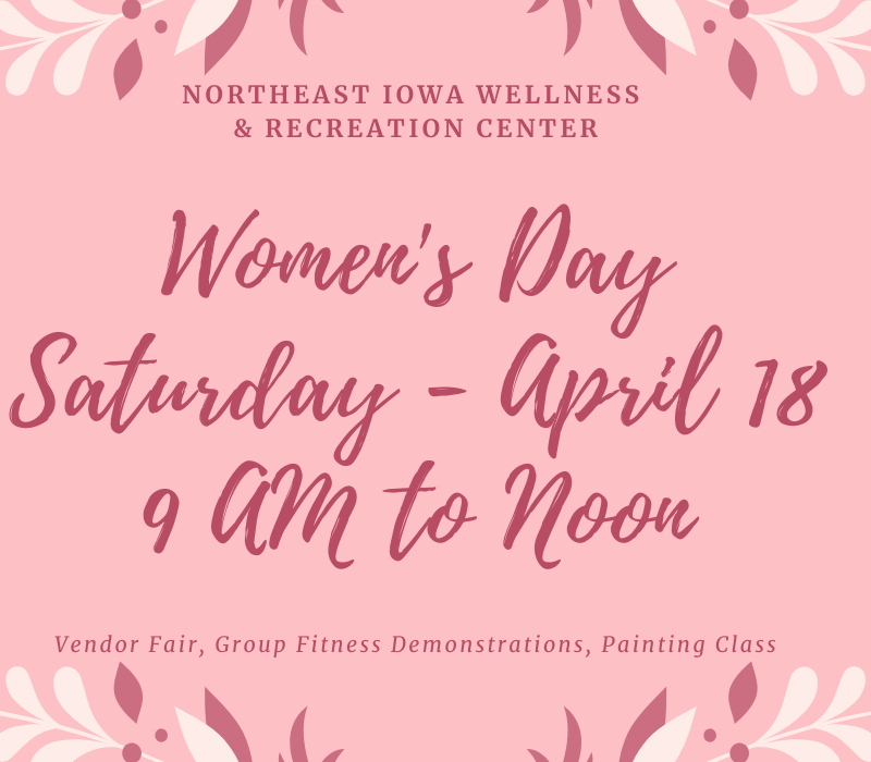 Post Photo for Northeast Iowa Wellness & Recreation Center Women's Day